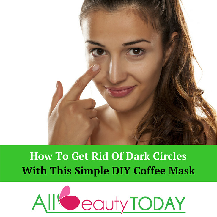 Get Rid Of Dark Circles With This Simple DIY Coffee Mask