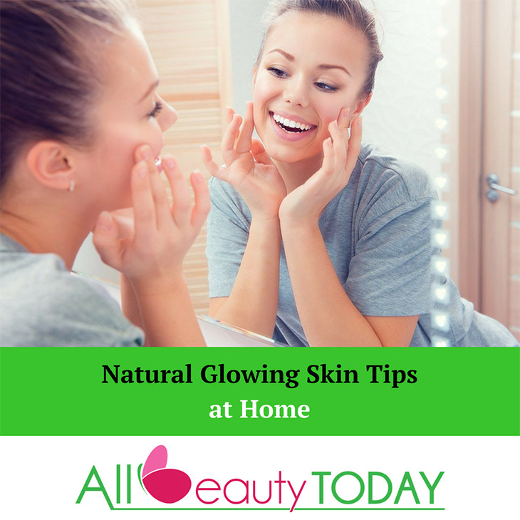 Natural Glowing Skin Tips