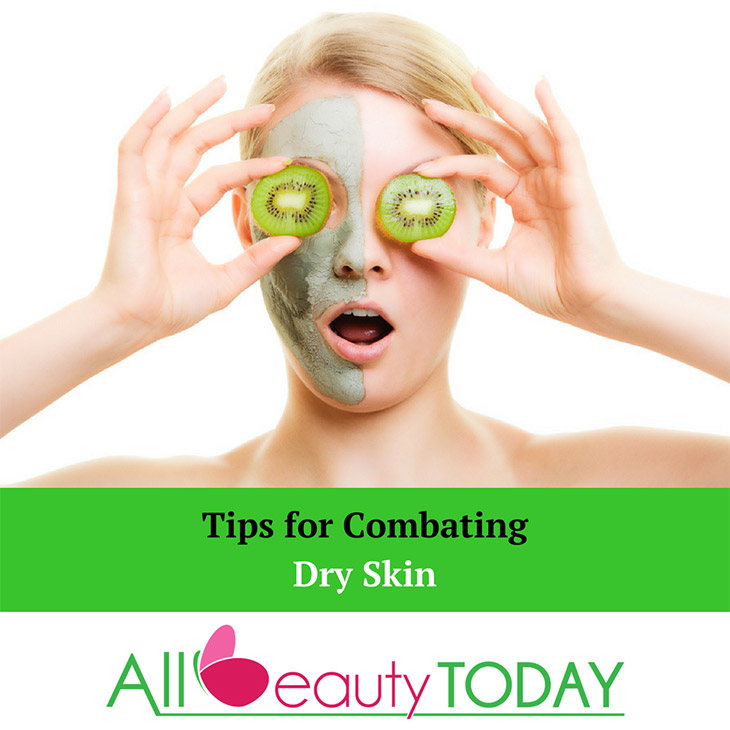 Tips for Combating Dry Skin
