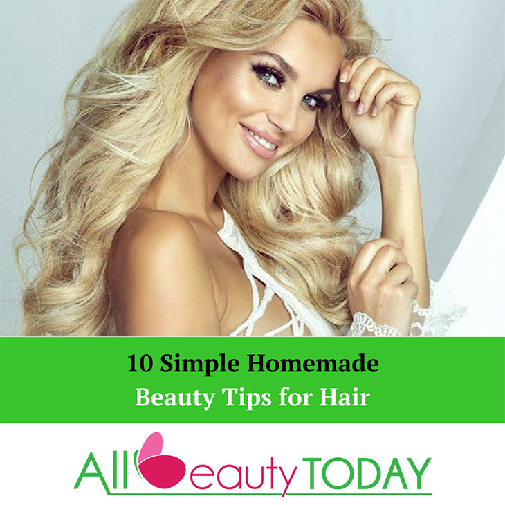 Simple Homemade Beauty Tips for Hair