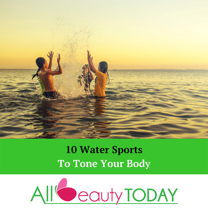 Water Sports To Tone Your Body