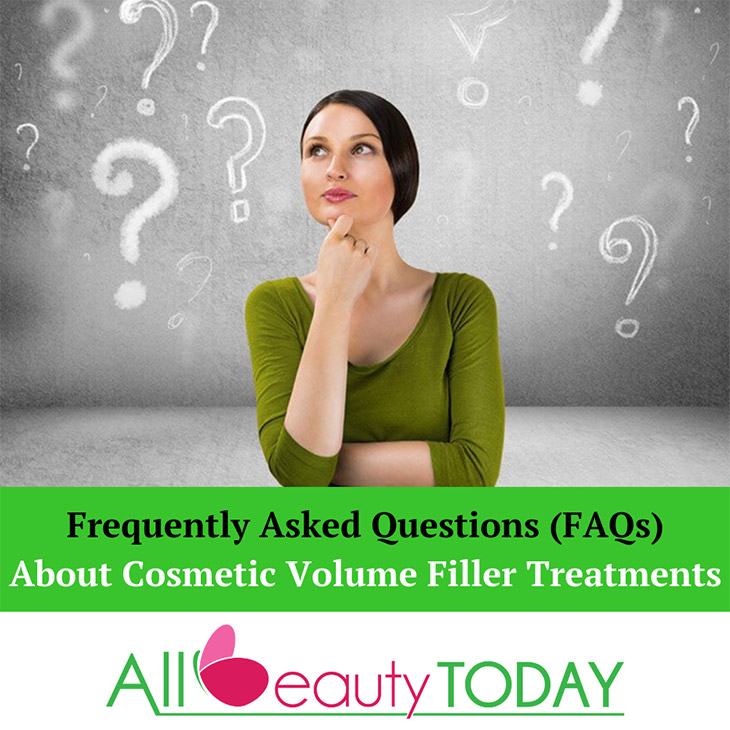 Frequently Asked Questions (FAQs) About Cosmetic Volume Filler Treatments 1