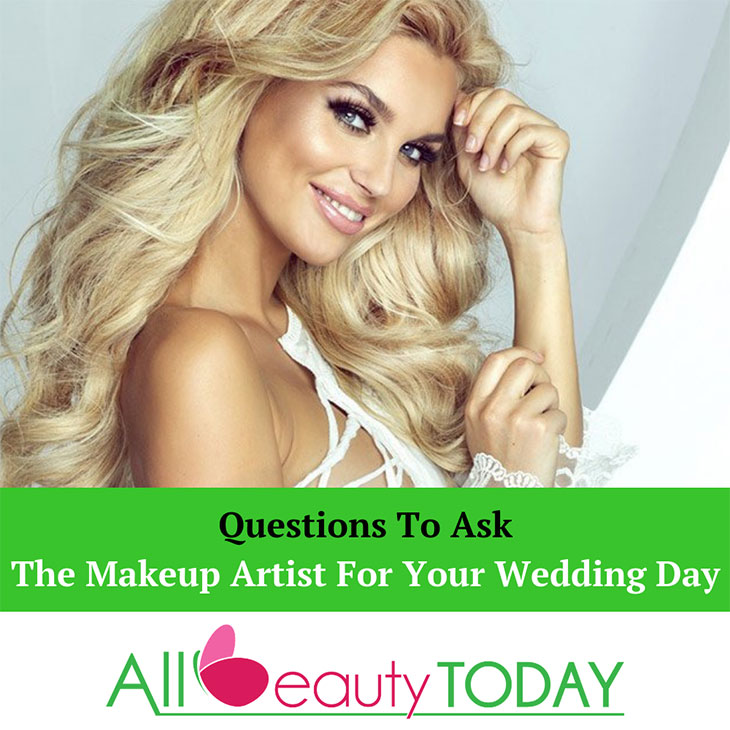 Questions To Ask The Makeup Artist