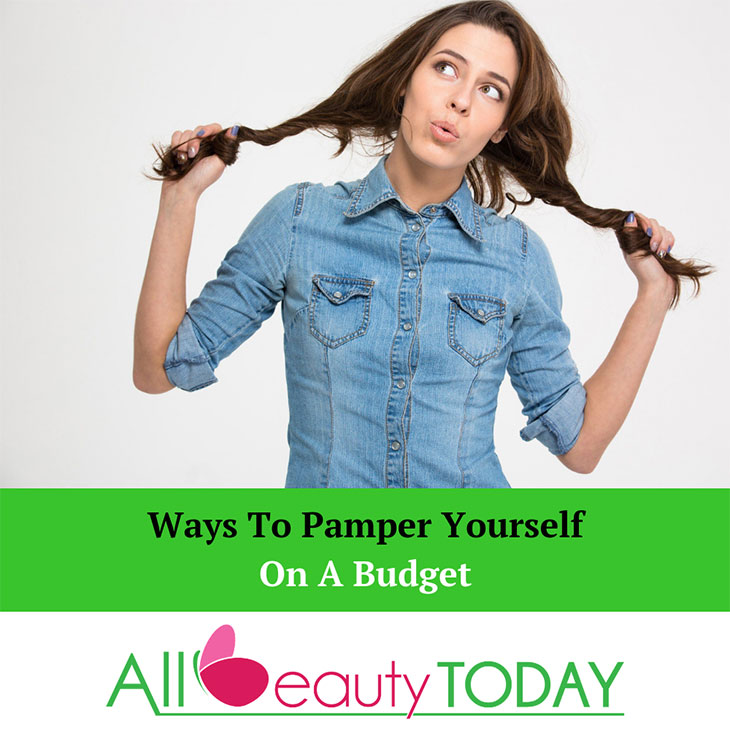 Ways To Pamper Yourself On A Budget