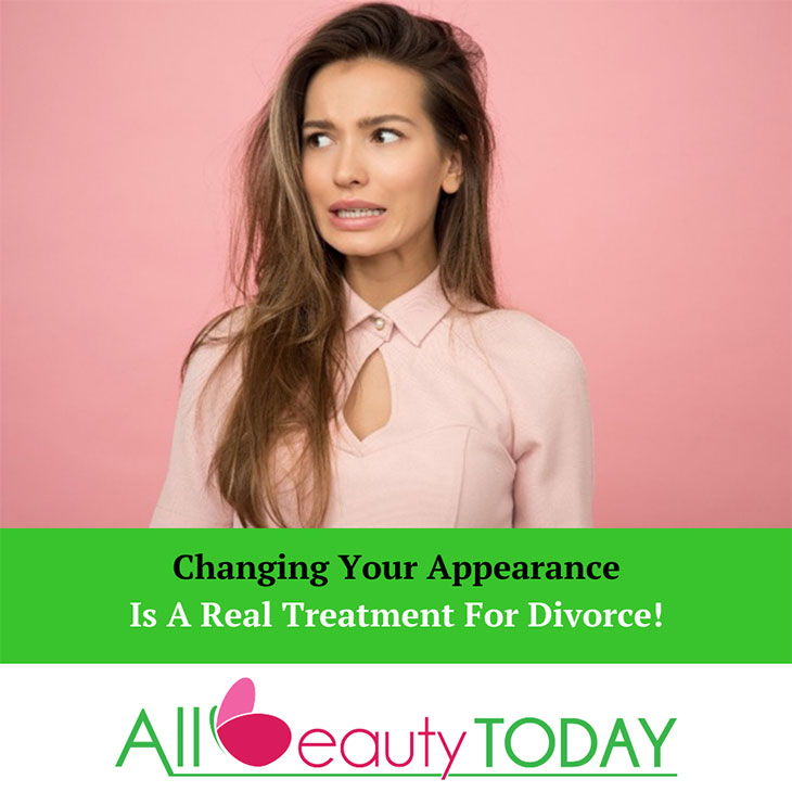 Changing Your Appearance Is A Real Treatment For Divorce! 1