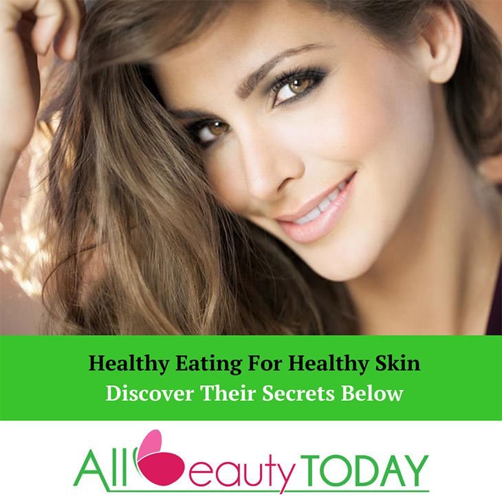 Healthy Eating For Healthy Skin: Discover Their Secrets Below! 1
