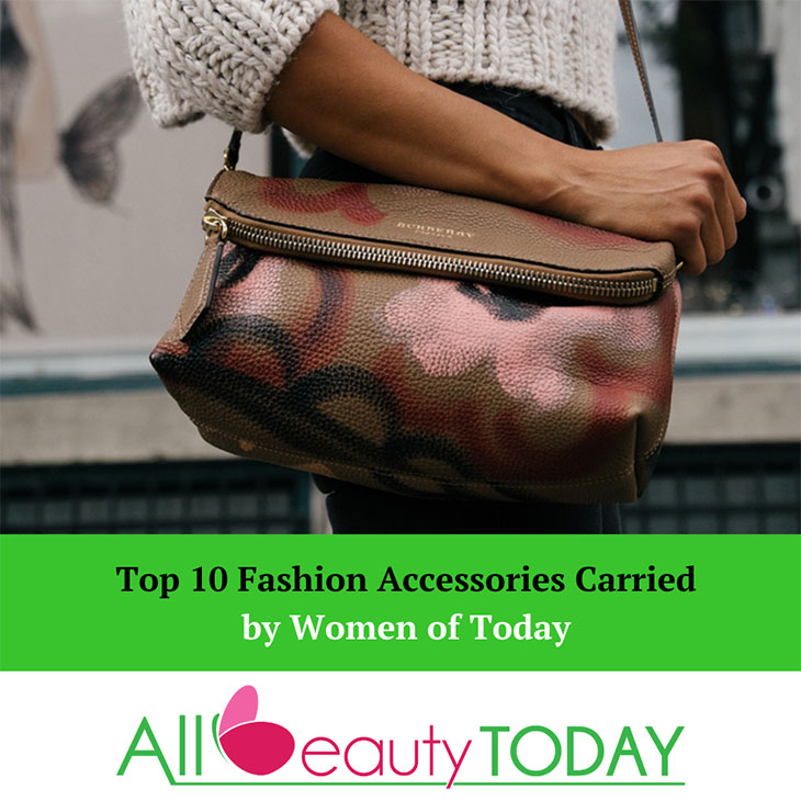 Top 10 Fashion Accessories Carried by Women of Today 1