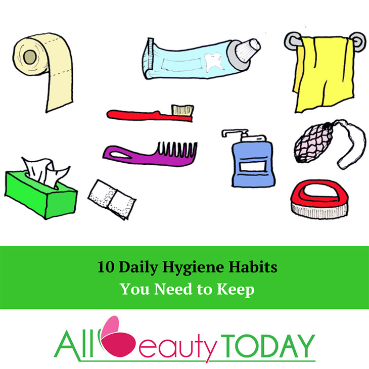 10 Daily Hygiene Habits You Need to Keep 1