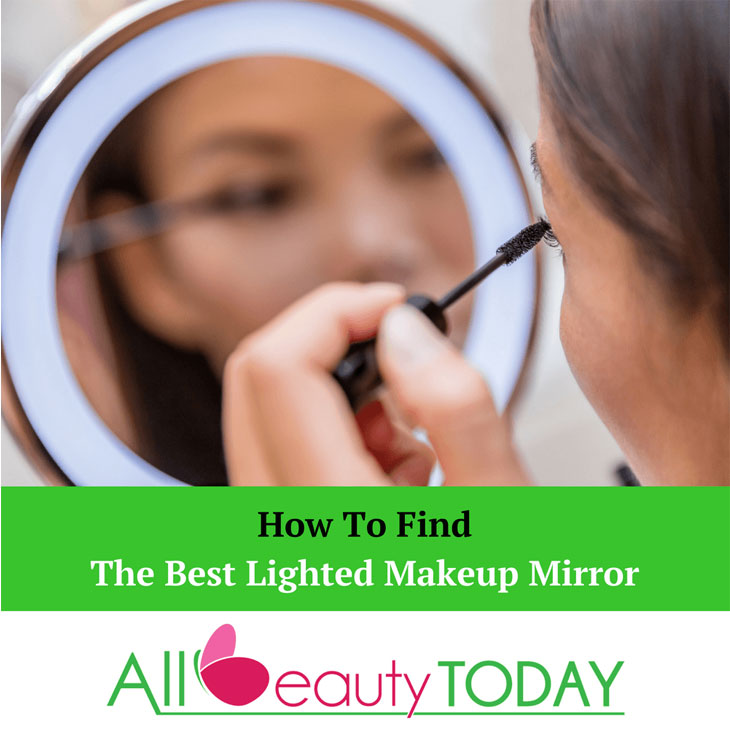Best Lighted Makeup Mirror
