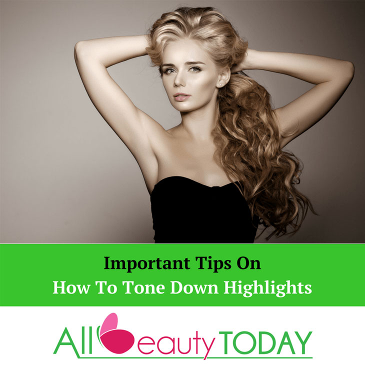 How To Tone Down Highlights