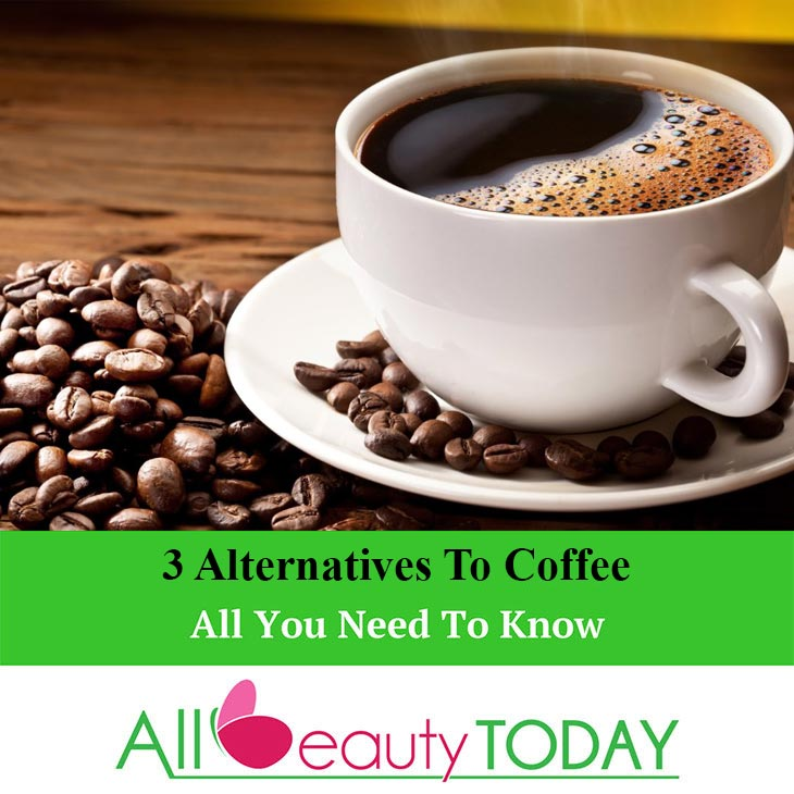 Alternatives To Coffee
