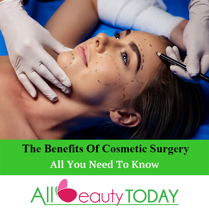 The Benefits Of Cosmetic Surgery