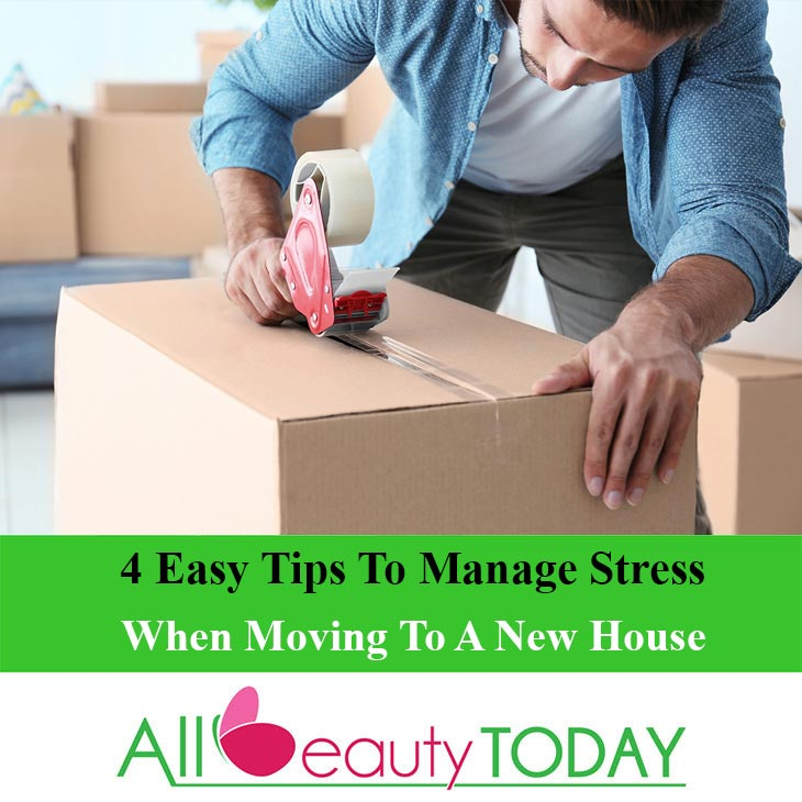 Manage Stress When Moving To A New House