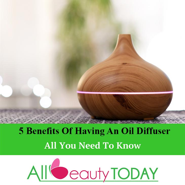 Benefits Of Having An Oil Diffuser