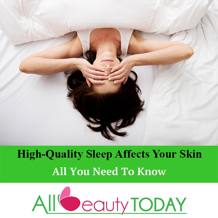 High-Quality Sleep Affects Your Skin