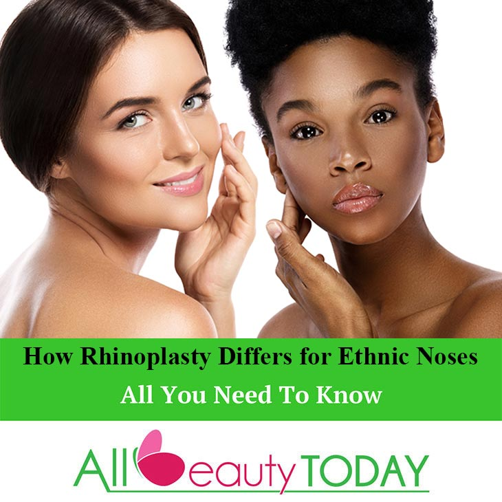 How Rhinoplasty Differs for Ethnic Noses