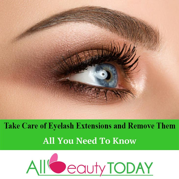 Take Care of Eyelash Extensions and Remove Them