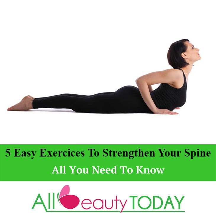5 Easy Exercices to Strengthen Your Spine