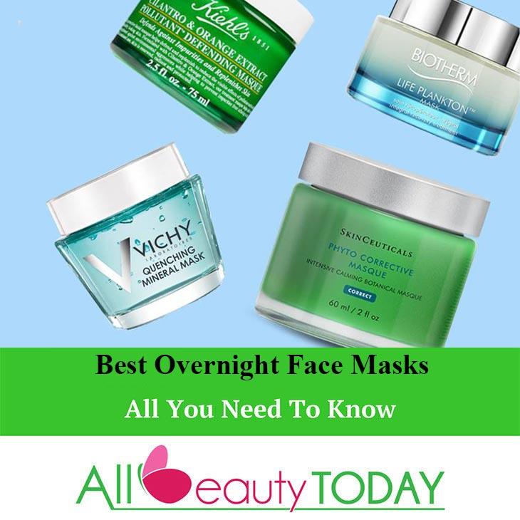 Best Overnight Face Masks