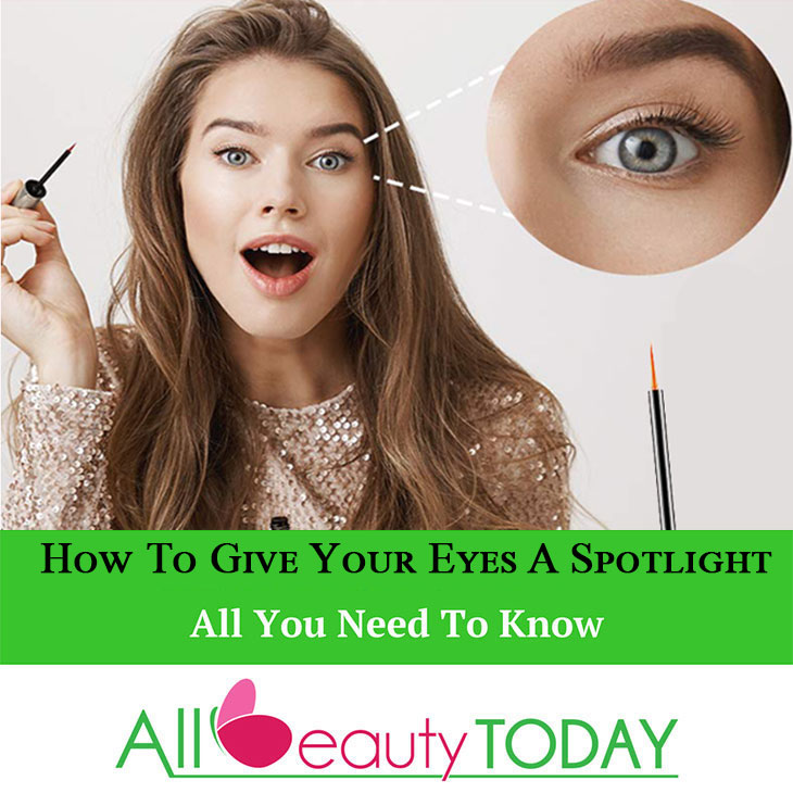 How To Give Your Eyes A Spotlight