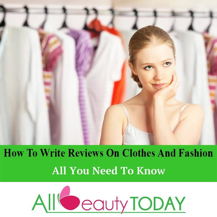 Write Reviews On Clothes And Fashion
