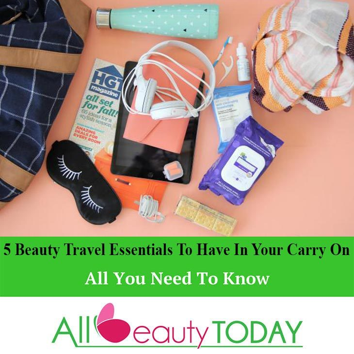 5 Beauty Travel Essentials To Have