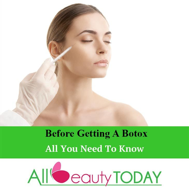 Things You Should Know Before Getting A Botox