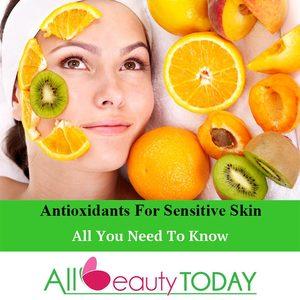 Antioxidants for Sensitive Skin