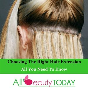 Choosing the Right Hair Extension
