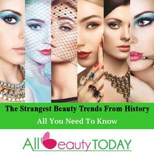 The Strangest Beauty Trends From History