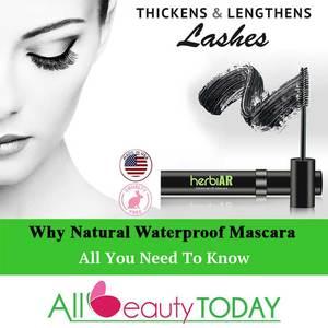 Why Natural Waterproof Mascara