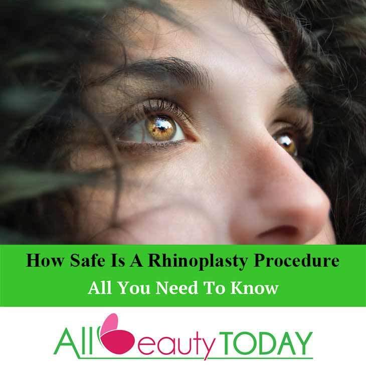 How Safe is a Rhinoplasty Procedure