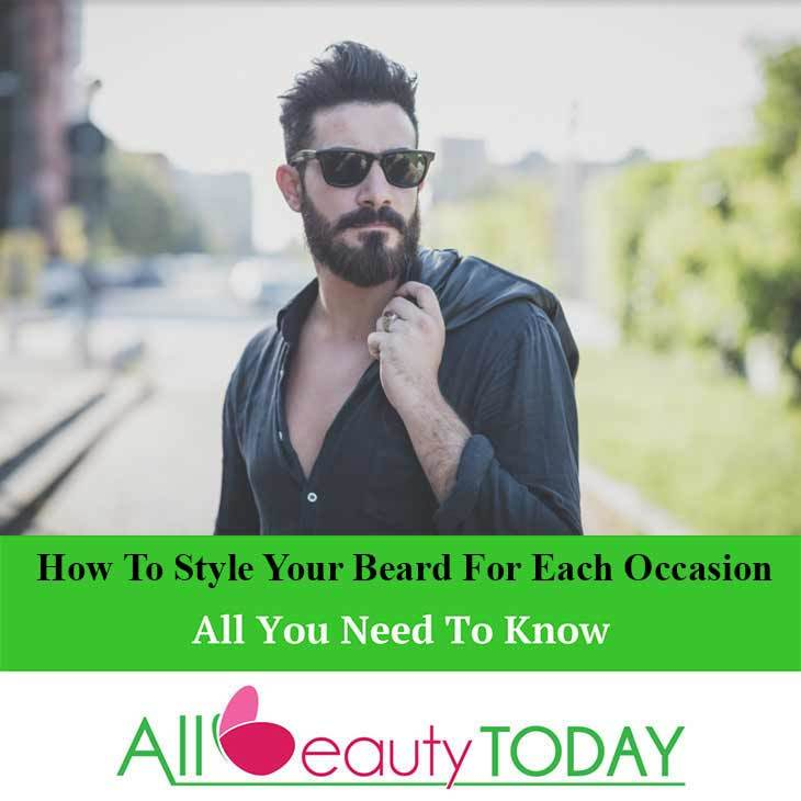 How To Style Your Beard For Each Occasion