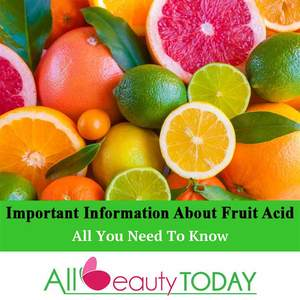 The Most Important Information About Fruit Acid