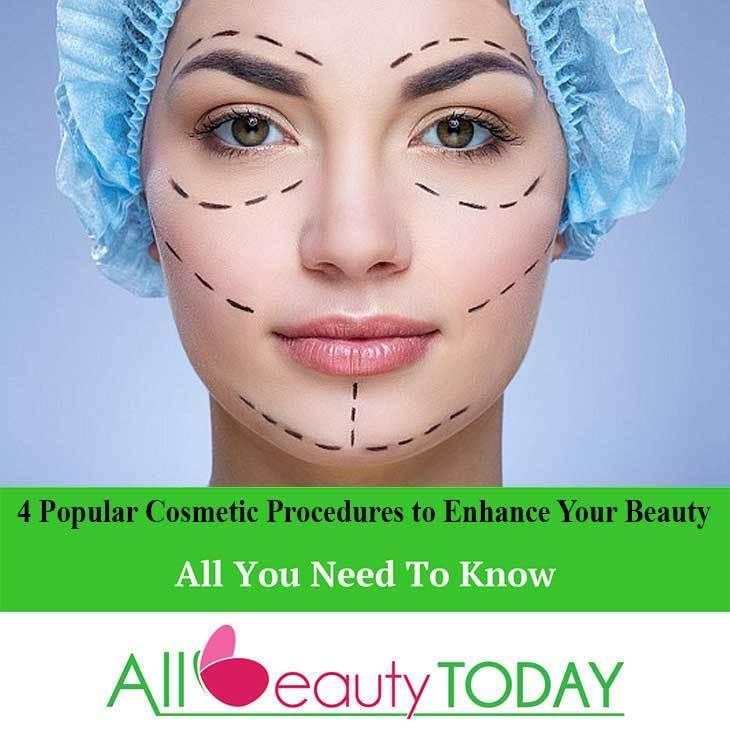 Four Popular Cosmetic Procedures