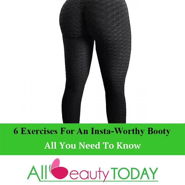 Exercises for an Insta-Worthy Booty